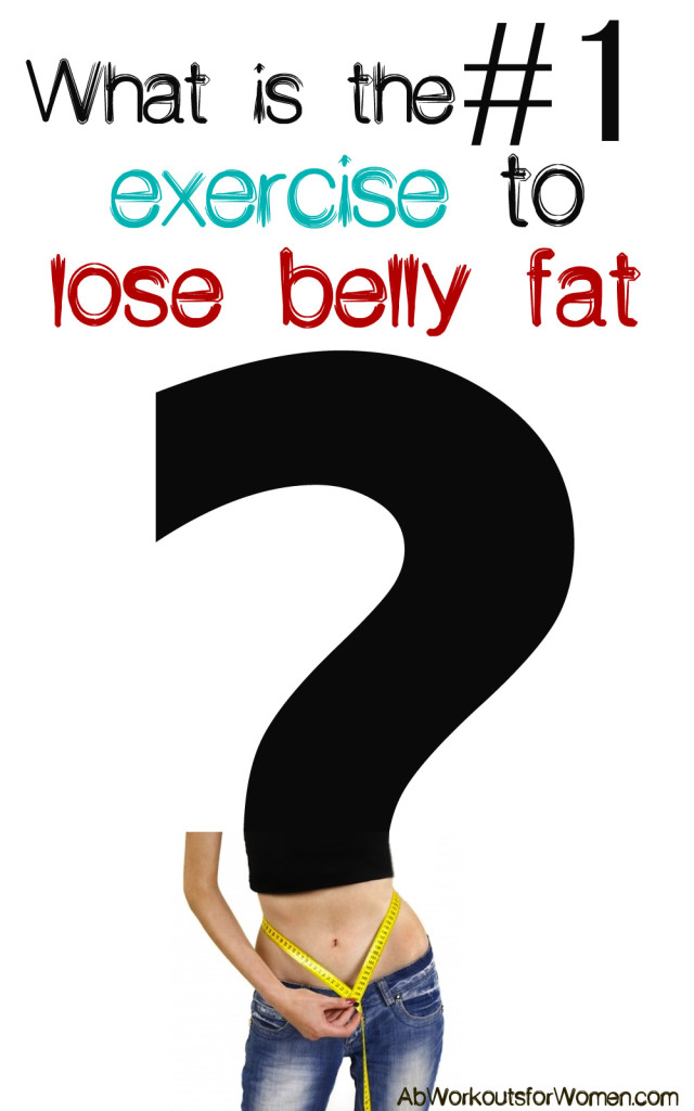 The Number One Best Exercise To Lose Belly