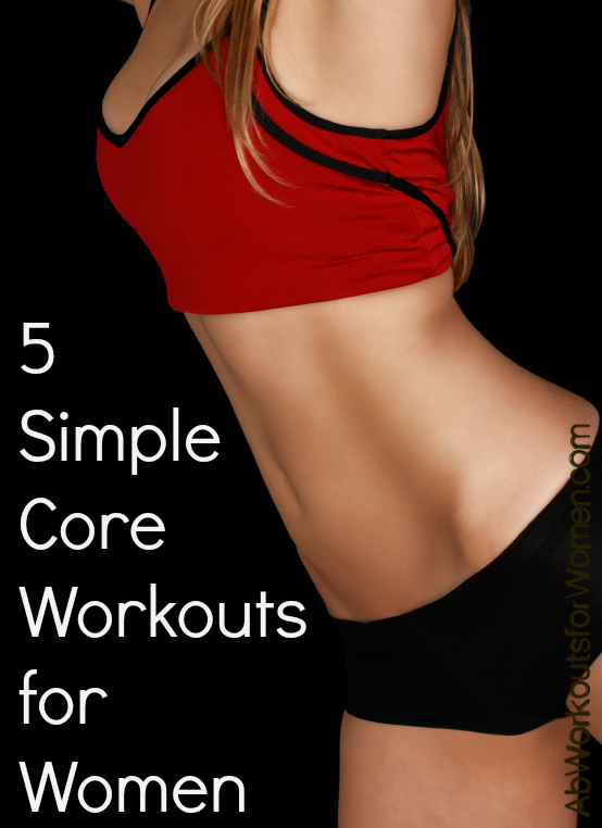5 simple core workouts for women.jpg