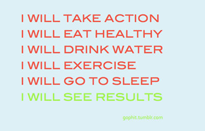 Fitness Motivational Quotes I Will Take Action, Eat Healthy, Drink Water, Exercise, Go To Sleep And See Results