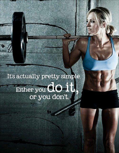 Fitness Motivational Quotes It's Actually Pretty Simple. Either You Do It, Or You Don't