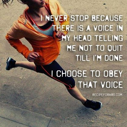Fitness Motivational Quotes My Head Tells Me To Quit Till I'm Done. I Choose To Obey That Voice